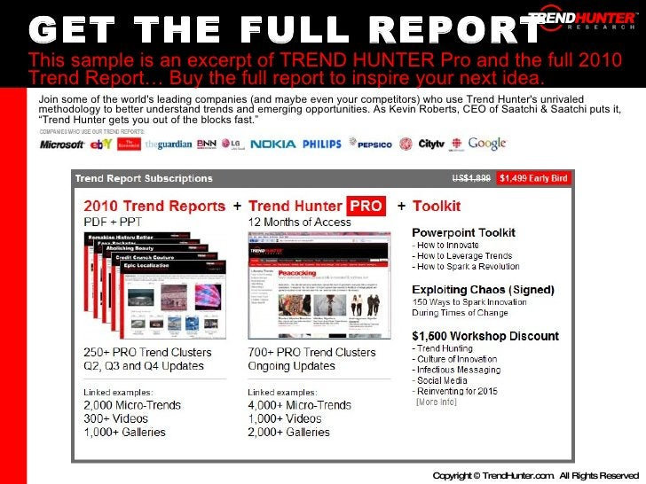 GET THE FULL REPORT This sample is an excerpt of TREND HUNTER Pro and the full 2010 Trend Report… Buy the full report to i...