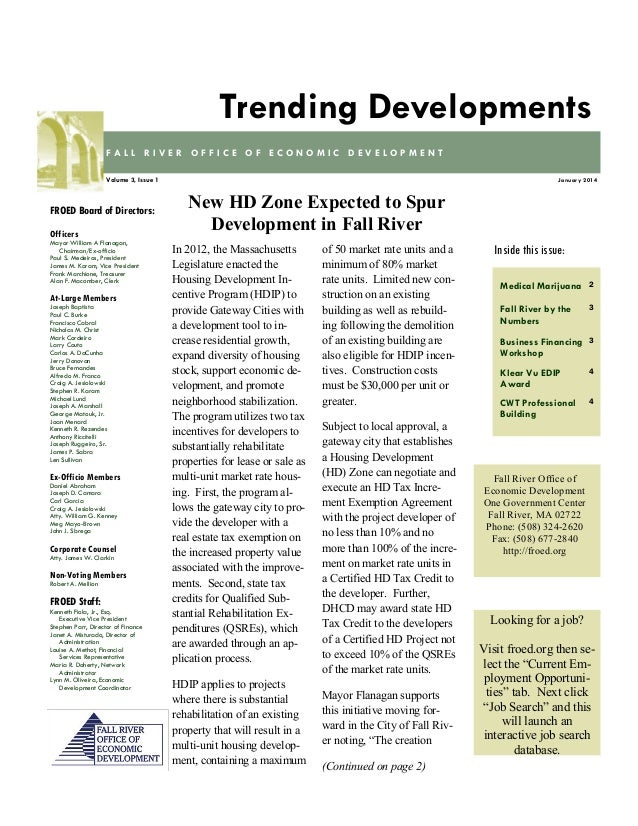 Trending Developments FALL RIVER OFFICE OF ECONOMIC DEVELOPMENT Volume 3, Issue 1  FROED Board of Directors: Officers Mayo...