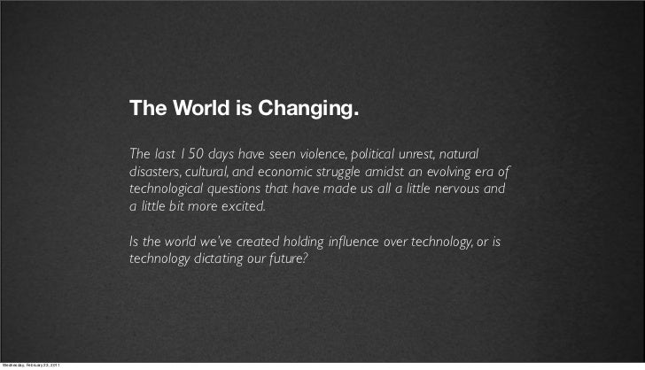 v27                            The World is Changing.                            The last 150 days have seen violence, pol...