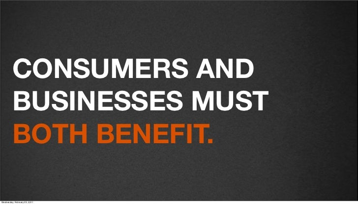 v27          CONSUMERS AND          BUSINESSES MUST          BOTH BENEFIT.Friday, February 18, 2011