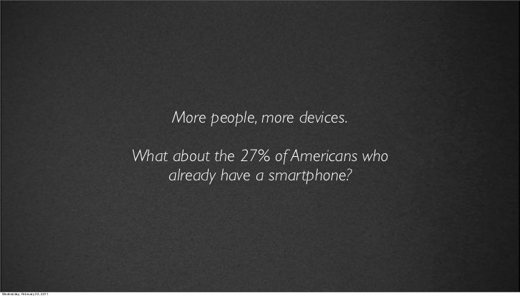 v27                                 More people, more devices.                            What about the 27% of Americans ...