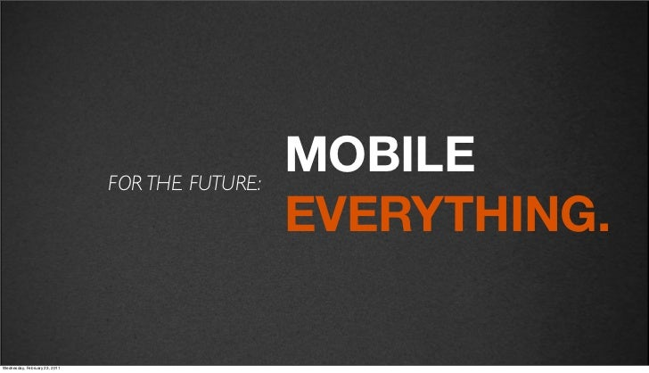 v27                            FOR THE FUTURE:                                              MOBILE                        ...