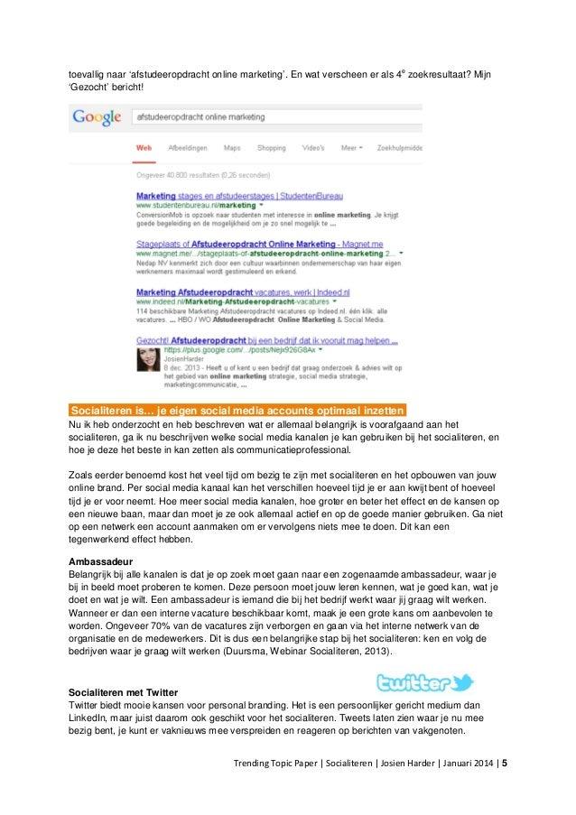 open sollicitatie afstudeeropdracht Paper over socialiteren: de moderne vorm van solliciteren! open sollicitatie afstudeeropdracht