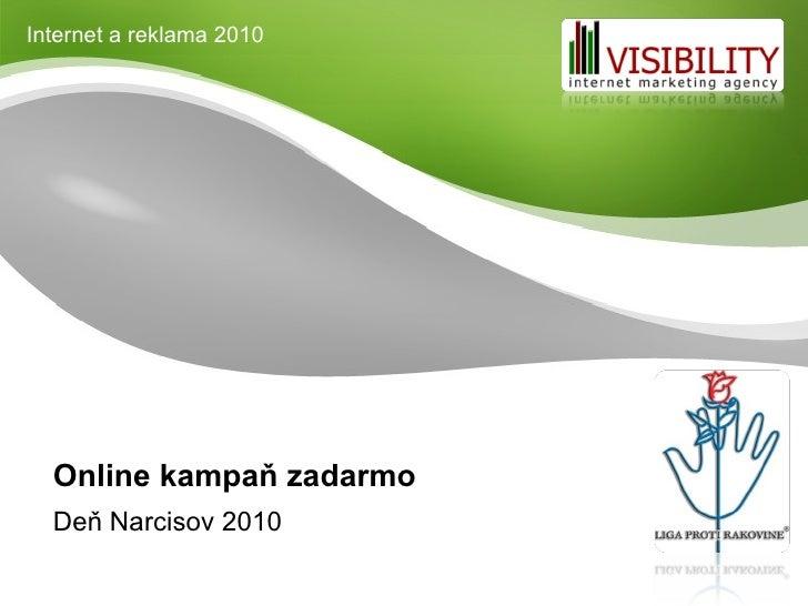 Online kampaň zadarmo Deň Narcisov 2010 Internet a reklama 2010
