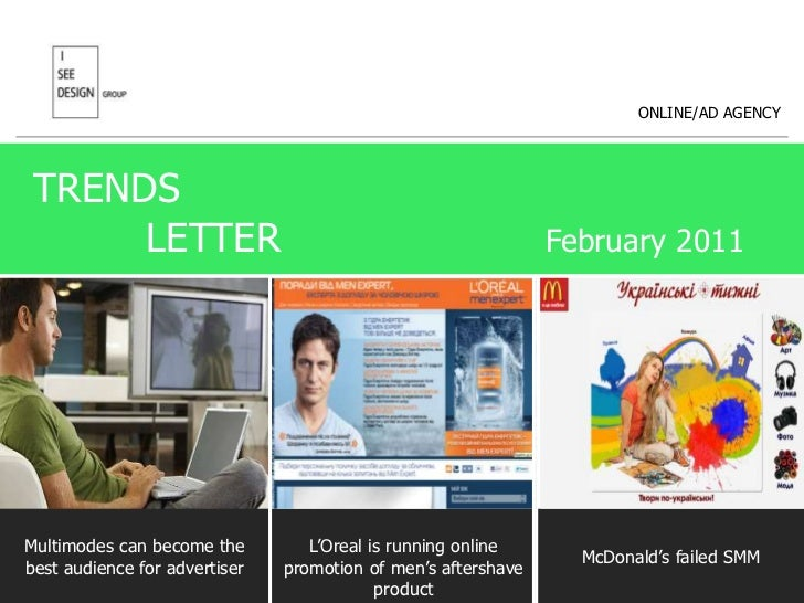 ONLINE/AD AGENCY<br />TRENDS <br />           LETTER                     February 2011<br />Multimodes can become the best...