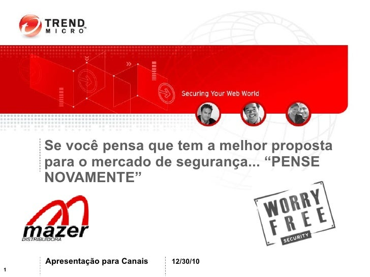 """Se você pensa que tem a melhor proposta para o mercado de segurança... """"PENSE NOVAMENTE"""" 12/30/10 Apresentação para Canais"""
