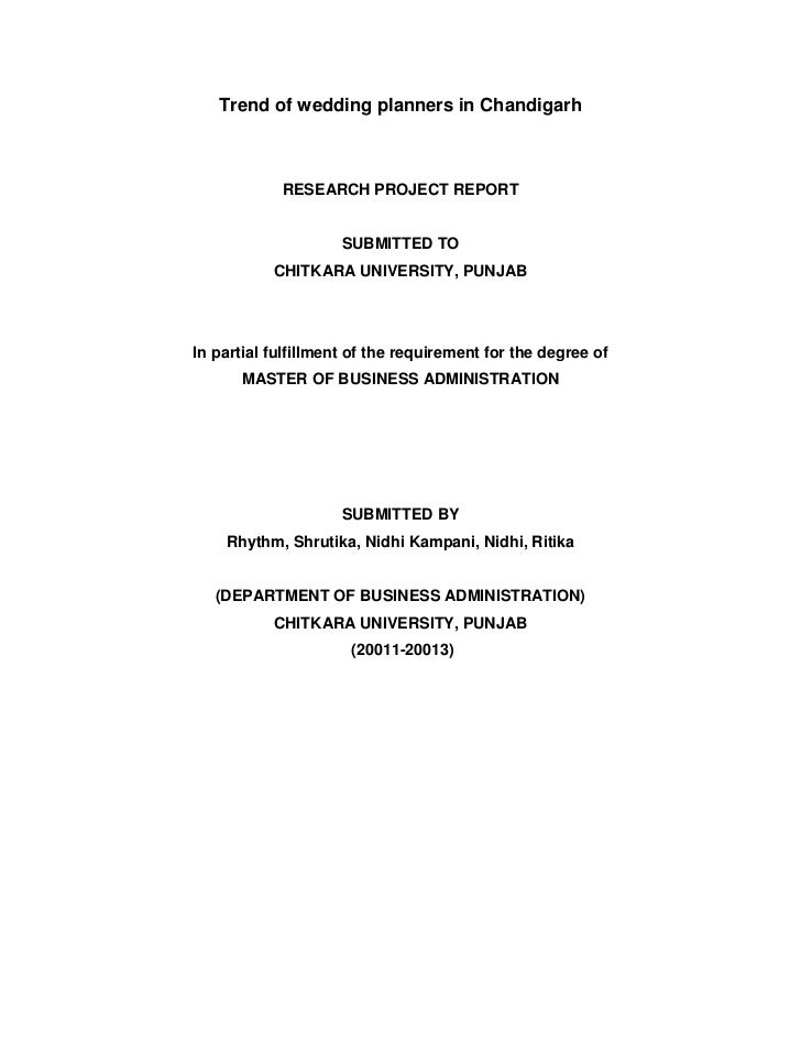 Trend of wedding planners in Chandigarh            RESEARCH PROJECT REPORT                     SUBMITTED TO           CHIT...