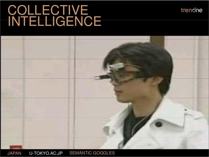 COLLECTIVE INTELLIGENCE     JAPAN   U-TOKYO.AC.JP   SEMANTIC GOGGLES