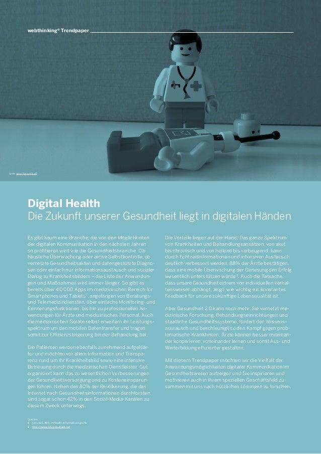 Digital Health Die Zukunft unserer Gesundheit liegt in digitalen Händen Es gibt kaum eine Branche, die von den Möglichkeit...