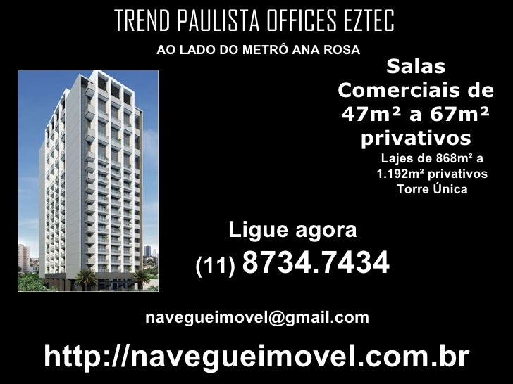 Salas Comerciais de 47m² a 67m² privativos Lajes de 868m² a 1.192m² privativos Torre Única AO LADO DO METRÔ ANA ROSA Ligue...