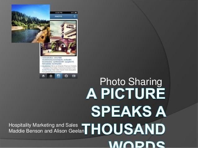 Photo SharingHospitality Marketing and SalesMaddie Benson and Alison Geelan