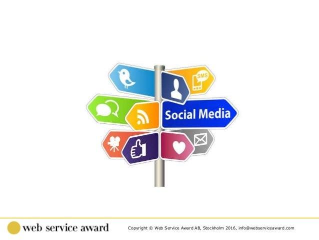 Copyright © Web Service Award AB, Stockholm 2016, info@webserviceaward.com