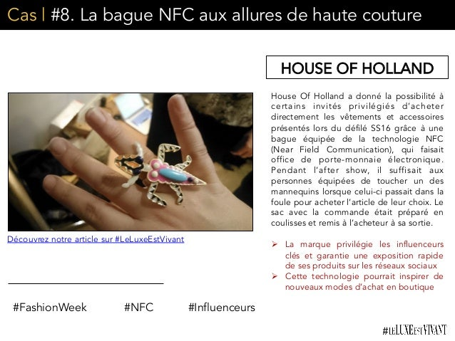 Cas | #8. La bague NFC aux allures de haute couture House Of Holland a donné la possibilité à certains invités privilégiés...