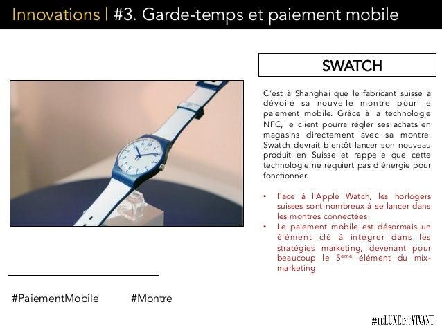 Innovations | #3. Garde-temps et paiement mobile C'est à Shanghai que le fabricant suisse a dévoilé sa nouvelle montre pou...