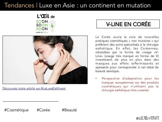 Tendances | Luxe en Asie : un continent en mutation La Corée ouvre la voie de nouvelles pratiques cosmétiques «non invasi...