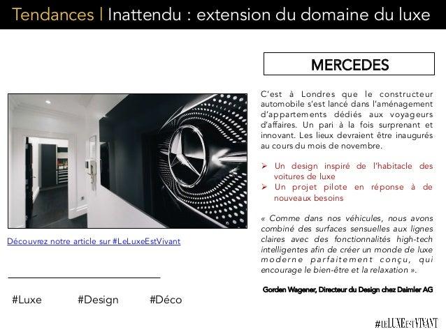Tendances | Inattendu : extension du domaine du luxe MERCEDES C'est à Londres que le constructeur automobile s'est lancé d...