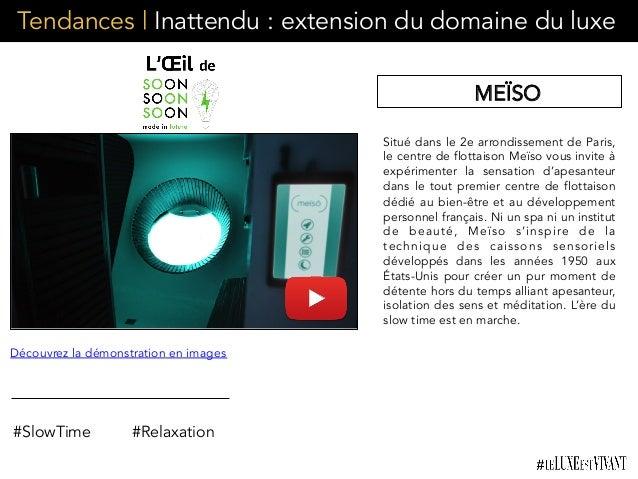 Tendances | Inattendu : extension du domaine du luxe Situé dans le 2e arrondissement de Paris, le centre de flottaison Meï...