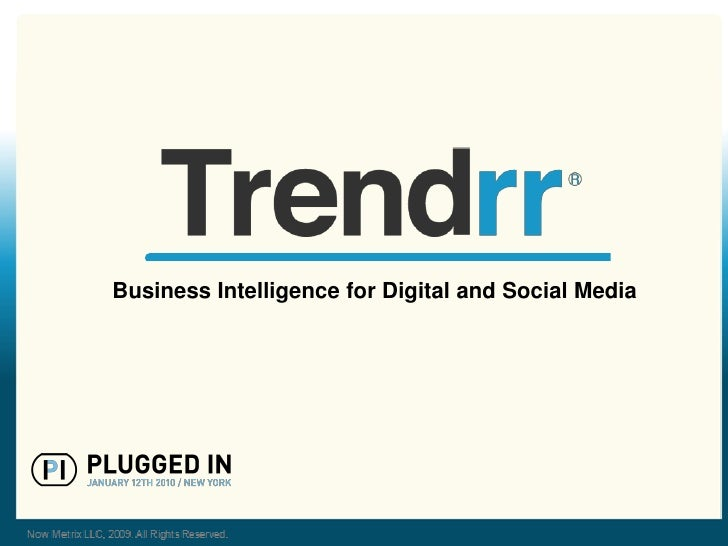 Business Intelligence for Digital and Social Media