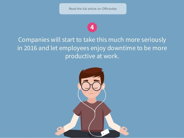 The Top 10 Trends That Will Change The Way We Work in 2016 Slide 10