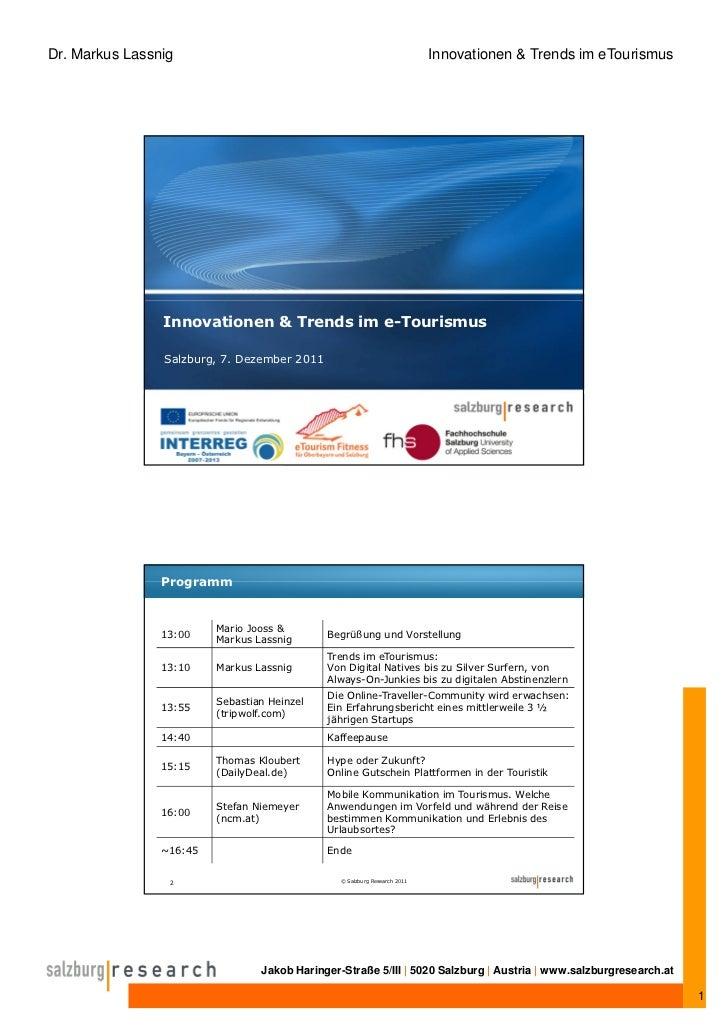 Dr. Markus Lassnig                                                         Innovationen & Trends im eTourismus            ...