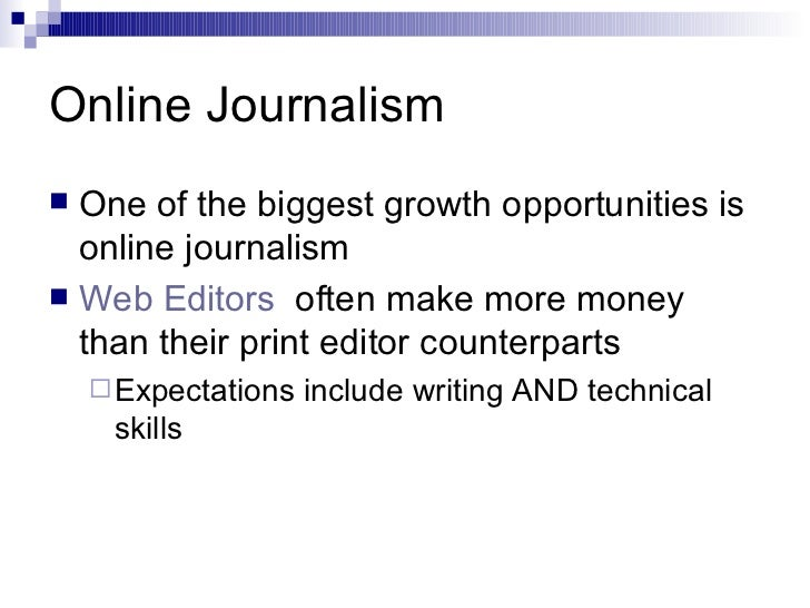 online journalism Both this site and syllabus for the spring '09 semester of comm361-001/online journalism is updated we have a tap assistant.