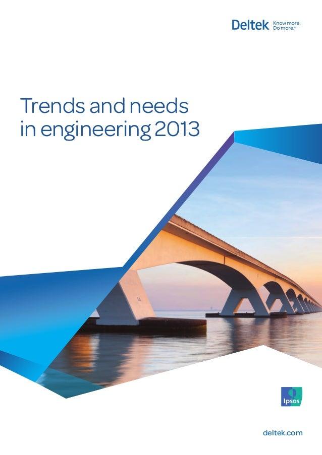 Trends and needs in engineering 2013  deltek.com