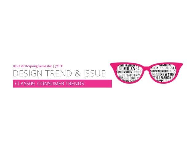 KGIT 2014 F Fall Semester | JYLEE DESIGN TREND & ISSUE http://info.jylee6977.com/tc KGIT 2016 Spring Semester | JYLEE DESI...