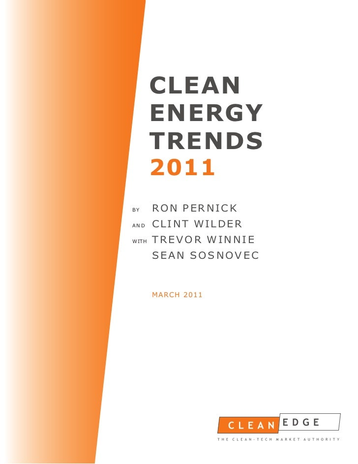CLEAN       ENERGY       TRENDS       2011BY     RON PERNICKAND    CLINT WILDERWITH   TREVOR WINNIE       SEAN SOSNOVEC   ...