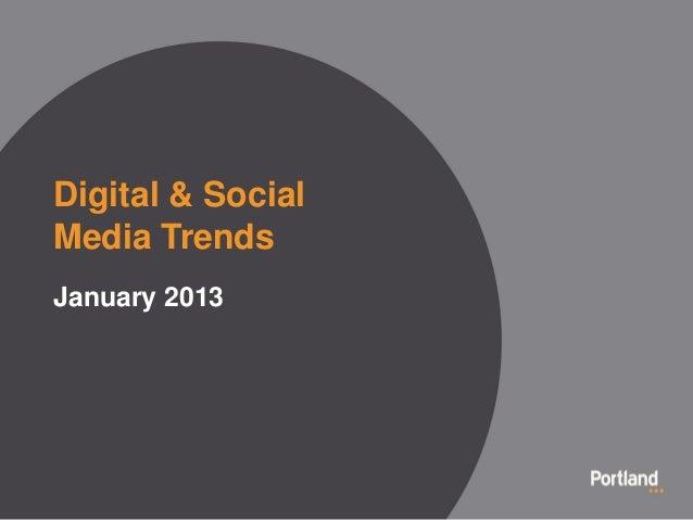 Digital & SocialMedia TrendsJanuary 2013