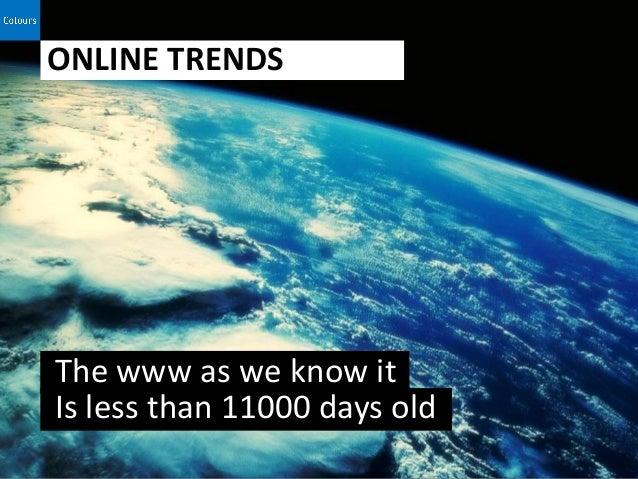 Trends 2013 Online Slide 2