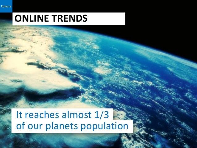 Trends 2013 Online Slide 3