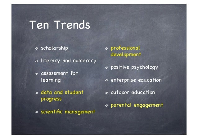 Ten Trends !     scholarship             !     professional                                     development !     literacy...