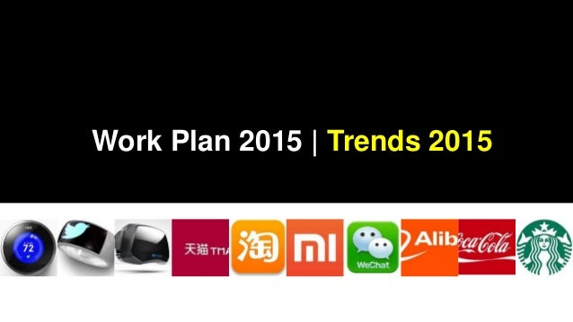 Work Plan 2015 | Trends 2015
