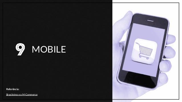 50% dos brasileiros já comprou pelo celular ou tablet (Pesquisa E.Life / Pagtel). Tudo pode ser comprado usando dispositiv...