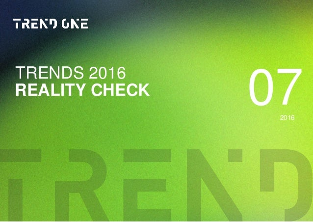 07REALITY CHECK TRENDS 2016 2016