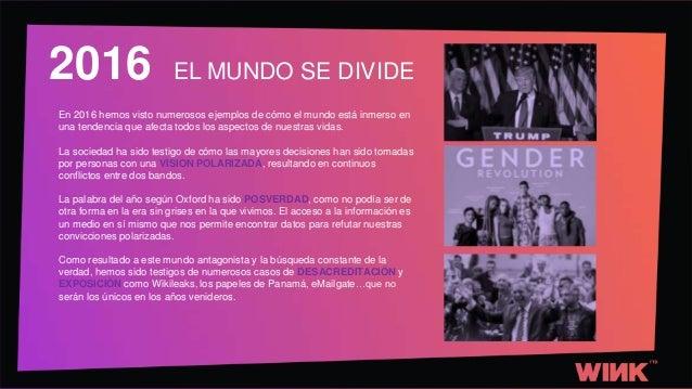 TRENDS 2017: EL MUNDO SE DIVIDE Slide 2