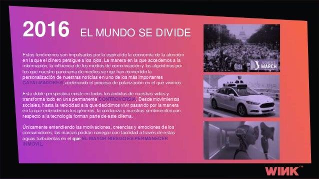 TRENDS 2017: EL MUNDO SE DIVIDE Slide 3