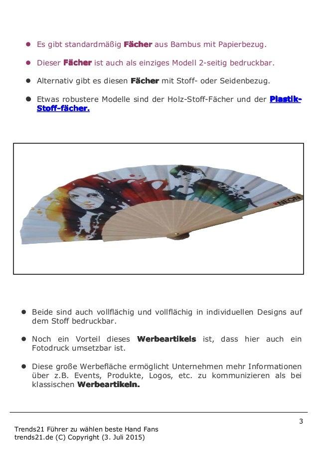 3 Trends21 Führer zu wählen beste Hand Fans trends21.de (C) Copyright (3. Juli 2015) � Es gibt standardmäßig FFFFäääächerc...