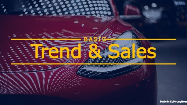 Trend & Sales B A S I C Made in KoMyungHwan