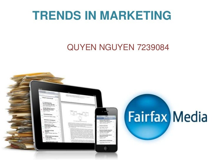 TRENDS IN MARKETING    QUYEN NGUYEN 7239084