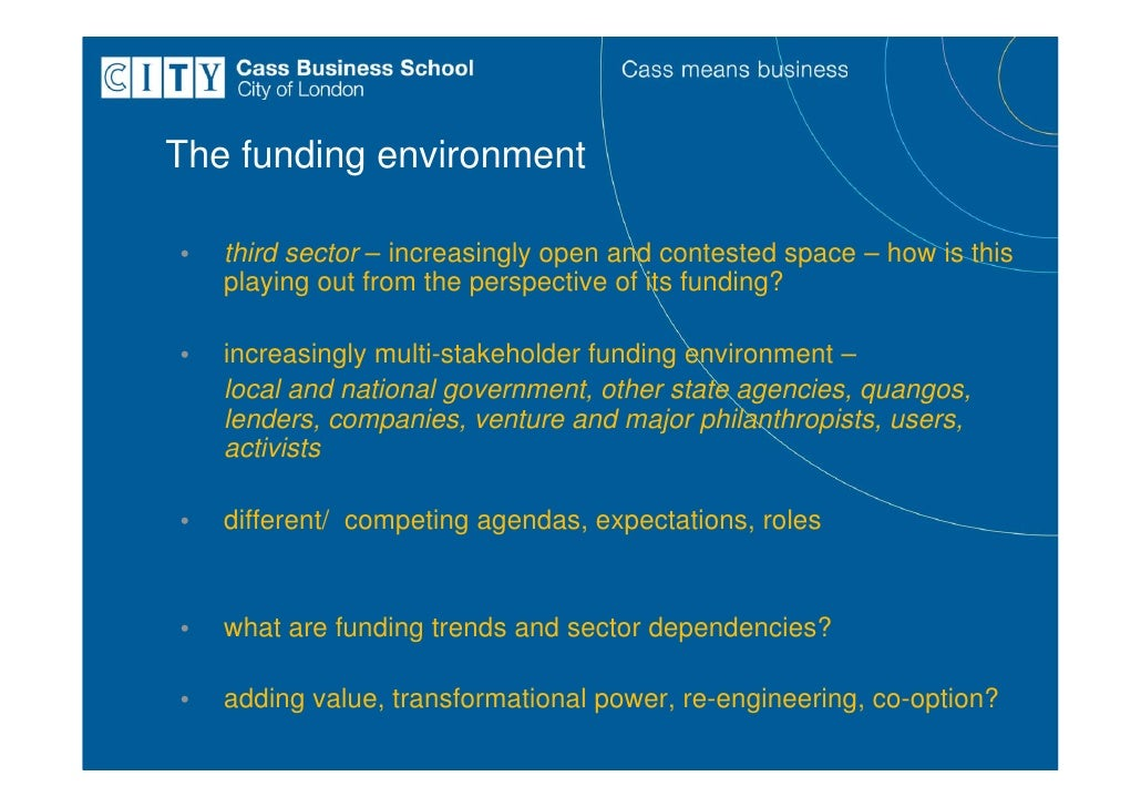 Trends and challenges in the emerging private, philanthropic and statutory funding environments for the third sector Slide 2