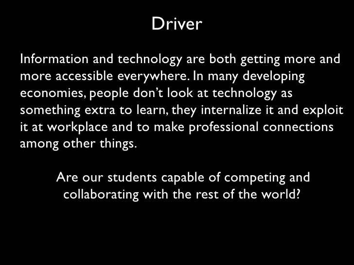 Driver Information and technology are both getting more and more accessible everywhere. In many developing economies, peop...