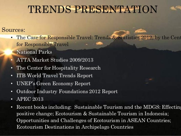 Trends and Issues for Eco-Tourism and Sustainable Tourism