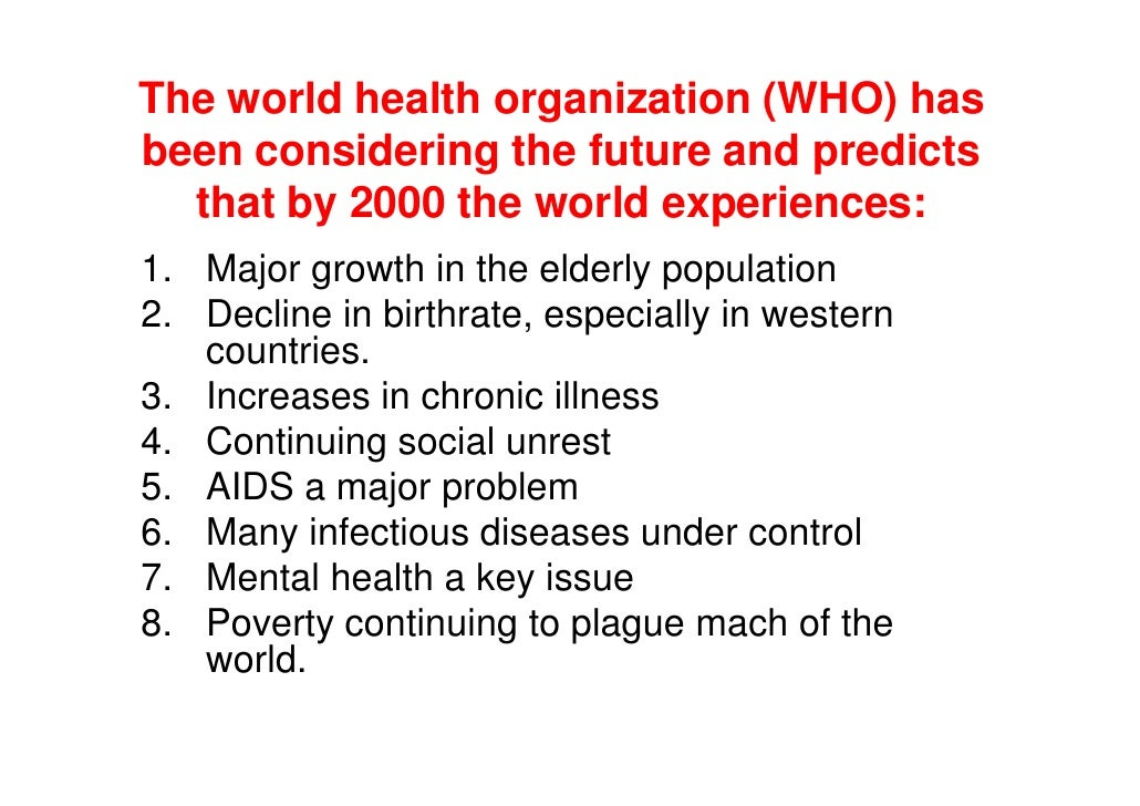 A New Opportunities For Nursing 17 The World Health Organization