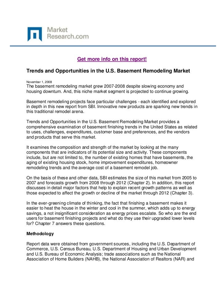 Get more info on this report!Trends and Opportunities in the U.S. Basement Remodeling MarketNovember 1, 2008The basement r...
