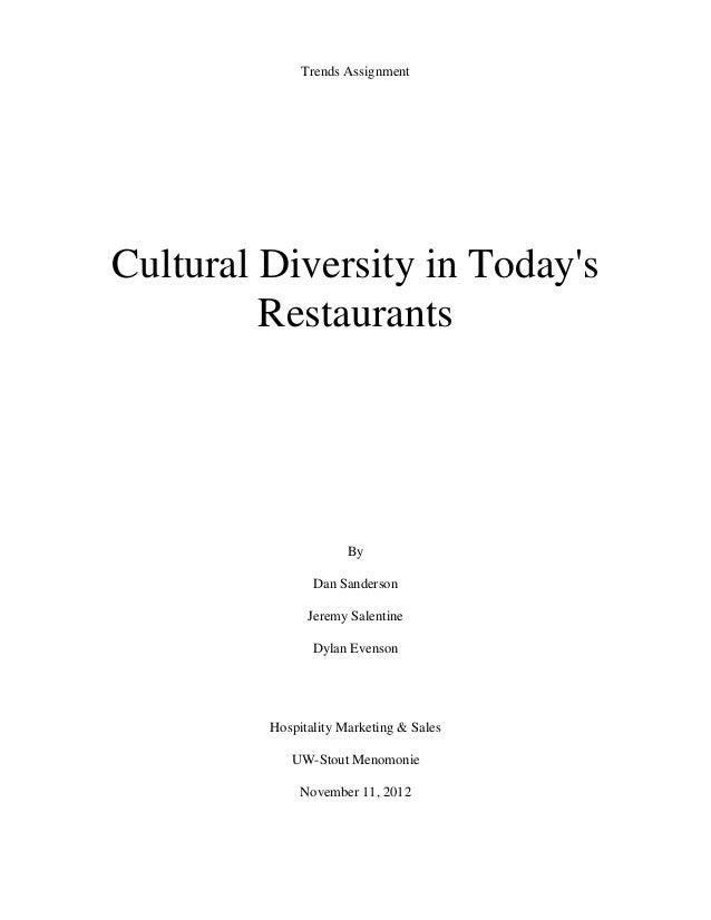 Trends AssignmentCultural Diversity in Todays         Restaurants                      By                Dan Sanderson    ...