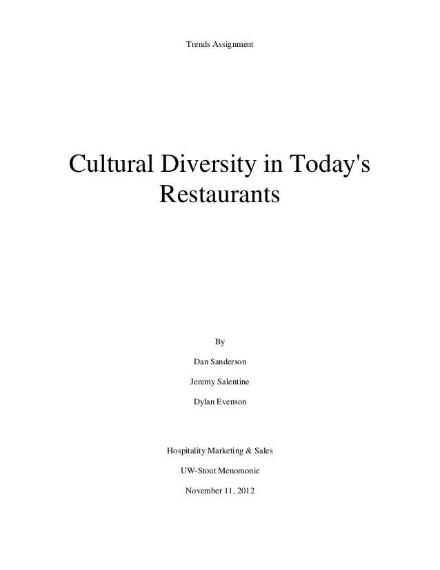 Trends AssignmentCultural Diversity in Todays         Restaurants                      By                Dan Sanderson    ...