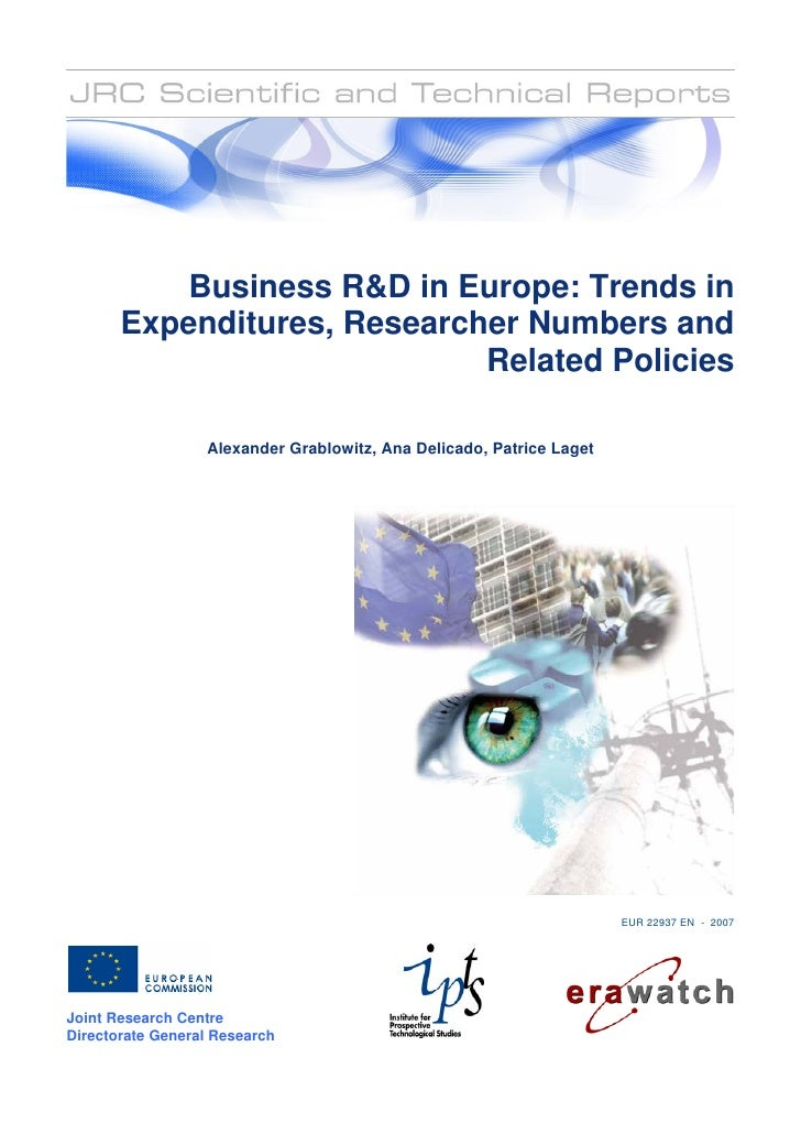 Business R in Europe: Trends in        Expenditures, Researcher Numbers and                              Related Policies ...