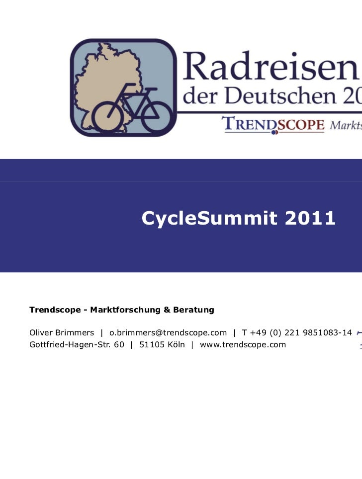 CycleSummit 2011                        CycleSummit 2011Trendscope - Marktforschung & BeratungOliver Brimmers | o.brimmers...