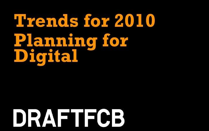 Trends for 2010 Planning for Digital